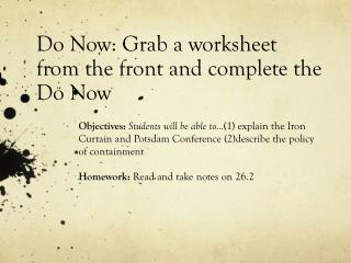 Do Now: Grab a worksheet from the front  and complete the Do Now