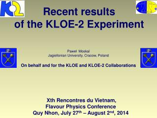 Recent results o f the KLOE-2 Experiment