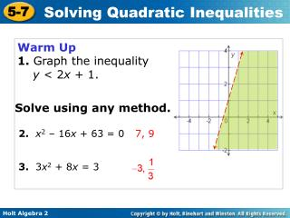 Warm Up 1.  Graph the inequality y  < 2 x  + 1.
