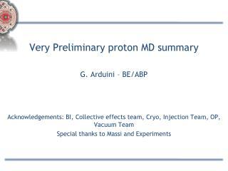 Very Preliminary proton MD summary G. Arduini – BE/ABP
