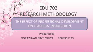 EDU 702  RESEARCH METHODOLOGY