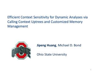 Jipeng  Huang , Michael D.  Bond Ohio  State  University