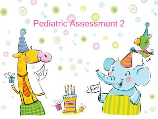 Pediatric Assessment 2