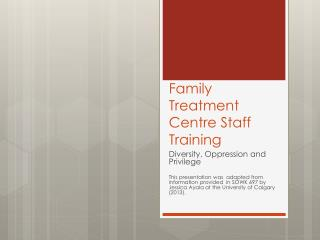 Family Treatment Centre Staff Training