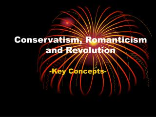 Conservatism, Romanticism and Revolution