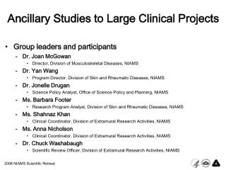 Ancillary Studies to Large Clinical Projects