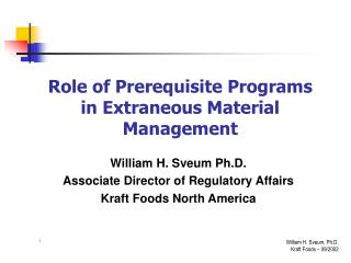 Role of Prerequisite Programs  in Extraneous Material Management