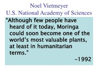 Noel Vietmeyer U.S. National Academy of Sciences