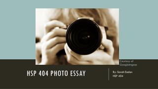 HSP 404 photo essay