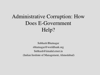 Administrative Corruption: How Does E-Government Help?