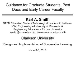 Guidance for Graduate Students, Post Docs and Early Career Faculty