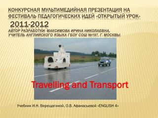 Travelling and Transport