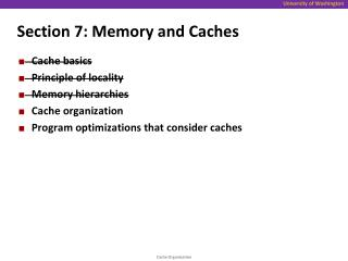 Section 7: Memory and Caches
