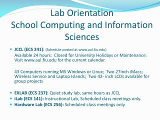 Lab Orientation School Computing and Information Sciences