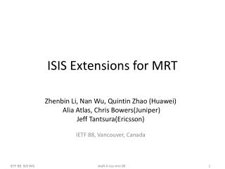 ISIS Extensions for MRT