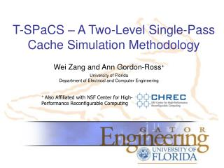 T- SPaCS  – A Two-Level Single-Pass Cache Simulation Methodology