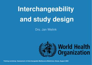 Interchangeability  and study design