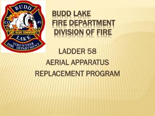 Budd Lake  Fire Department  Division of Fire