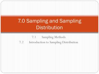 7.0 Sampling and Sampling Distribution