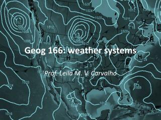 Geog 166: weather systems