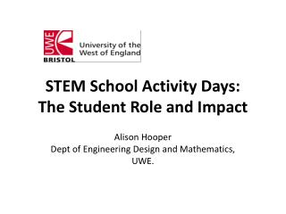 S TEM School Activity Days:  The Student Role and Impact
