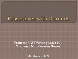 Possessives with Gerunds