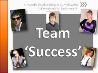 Team 'Success'