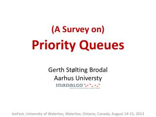 (A  Survey  on) Priority  Queues