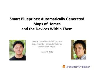 Smart Blueprints:  Automatically  Generated  Maps of Homes and the  Devices Within Them