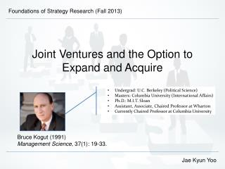 Joint Ventures and the Option to Expand and Acquire