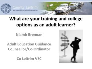 What are your training and college options as an adult learner?