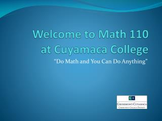 Welcome to Math 110  at Cuyamaca College