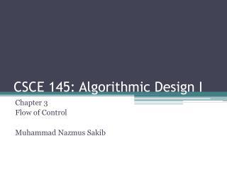 CSCE 145: Algorithmic Design I