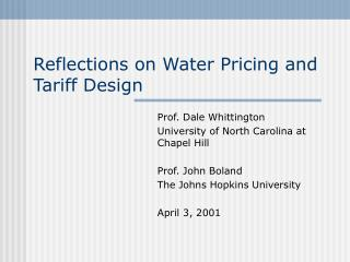 Reflections on Water Pricing and Tariff Design