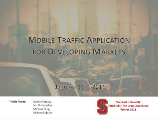 Mobile Traffic Application  for Developing Markets