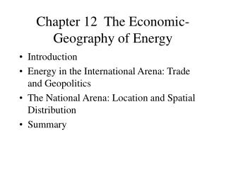 Chapter 12  The Economic-Geography of Energy