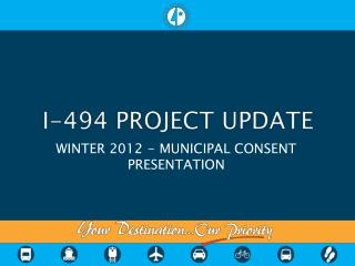 I-494 PROJECT UPDATE