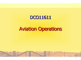 DCO11611 Aviation Operations