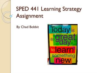 SPED 441 Learning Strategy Assignment
