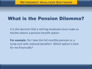 What is the Pension Dilemma?