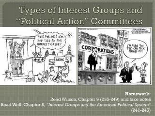 "Types of Interest Groups and  ""Political Action""  Committees"
