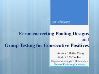 Error-correcting Pooling Designs and Group  T esting for Consecutive Positives