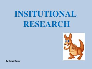 INSITUTIONAL  RESEARCH