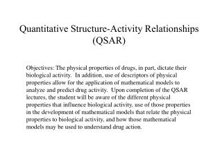 Quantitative Structure-Activity Relationships QSAR
