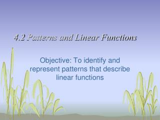 4.2 Patterns and Linear Functions