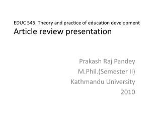 EDUC 545: Theory and practice of education development Article review presentation
