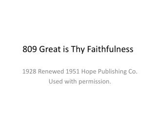 809 Great is Thy Faithfulness