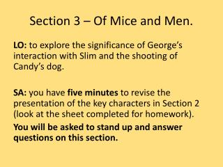 Section 3 – Of Mice and Men.