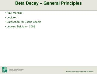 Beta Decay – General Principles