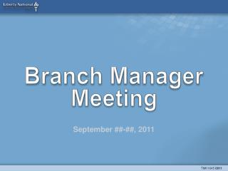 Branch Manager Meeting